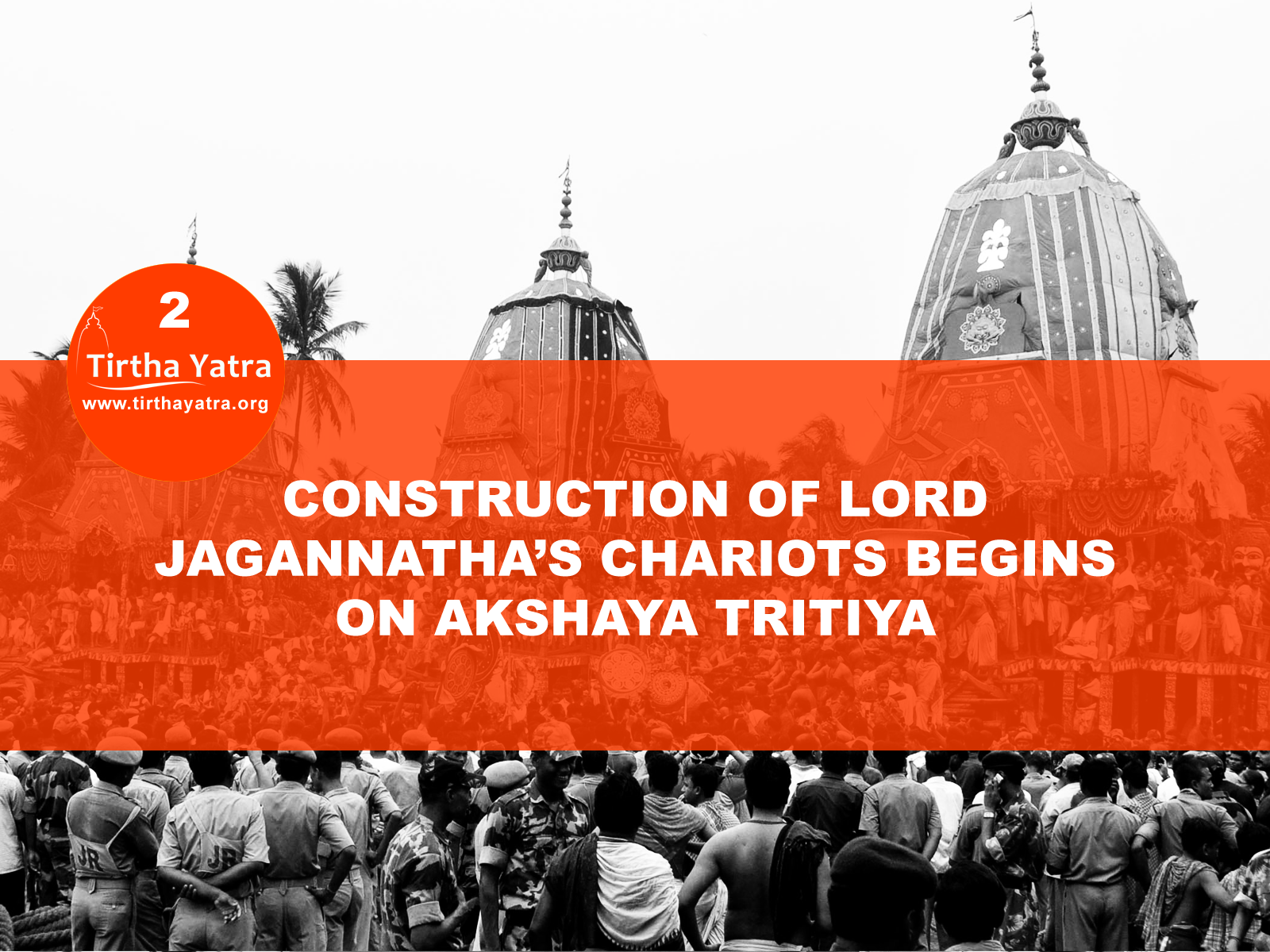 Construction of Jagannatha's chariot begins on akshaya tritiya