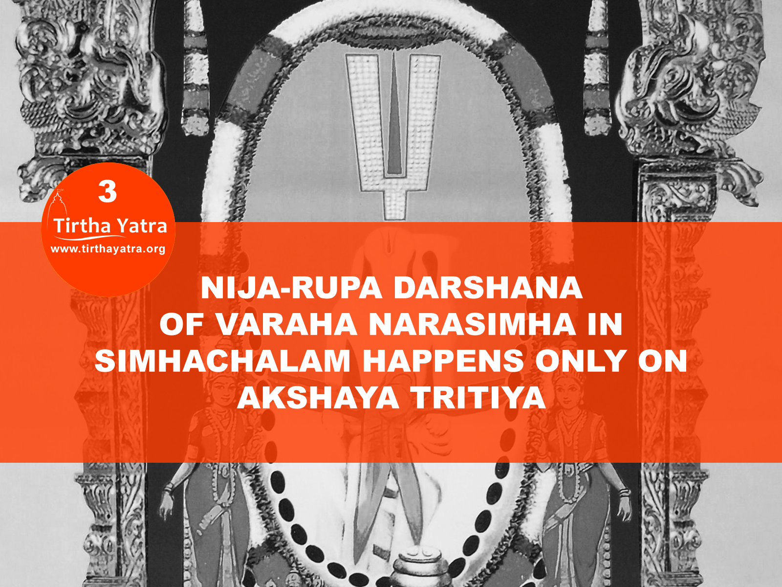 Nija Rupa darshana in Simhachalam on Akshaya Tritiya