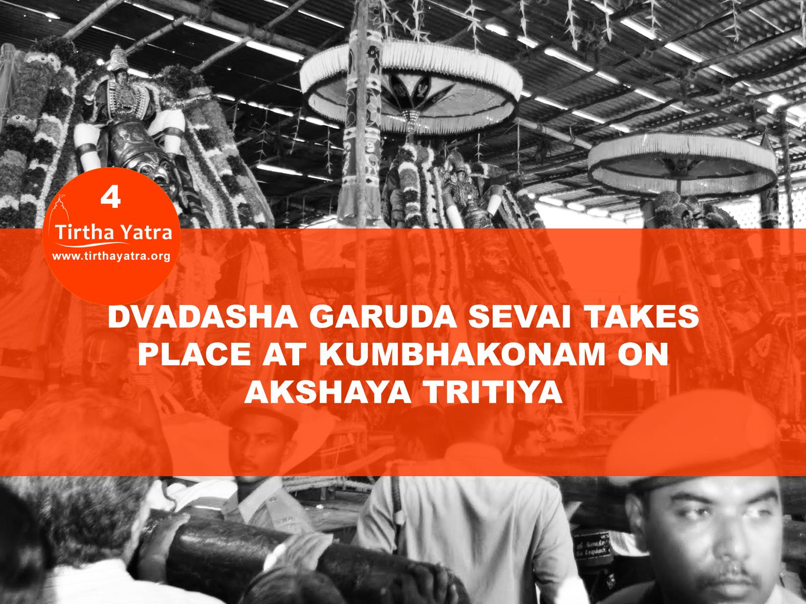 Garuda Sevai in Kumbhakonam on Akshaya Tritiya