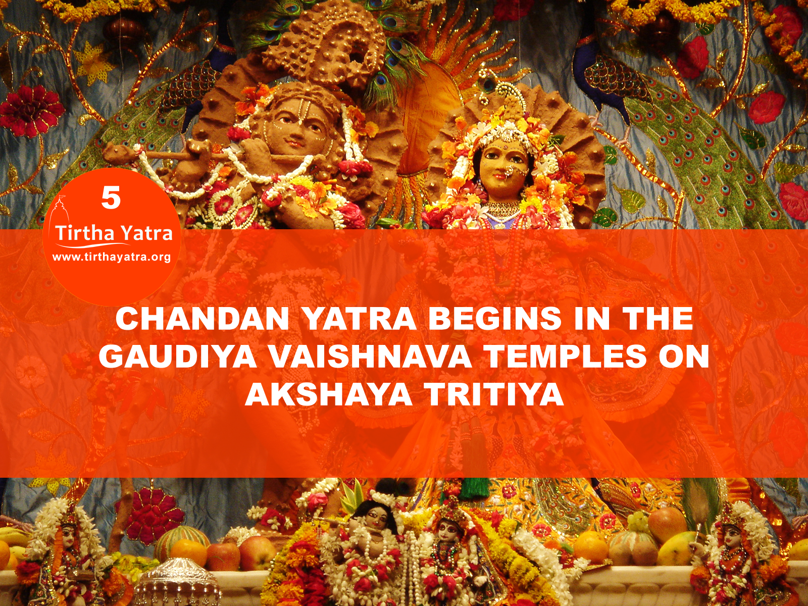 Chandan Yatra on Akshaya Tritiya