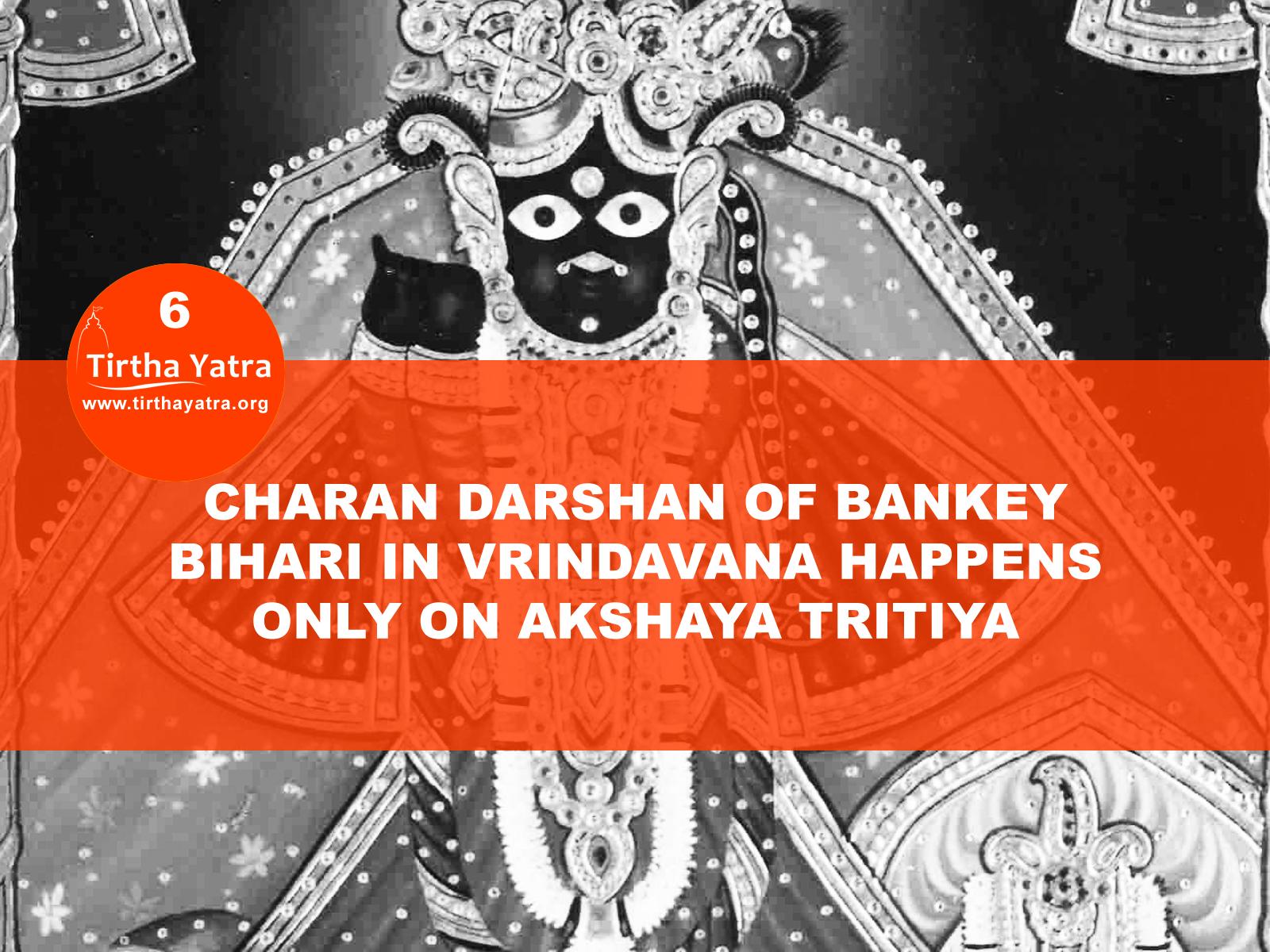 Bankey Bihari charan darshan on Akshaya Tritiya